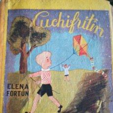 Libros de segunda mano: CUCHIFRITIN Y PAQUITO AGUILAR 1940. Lote 177629377
