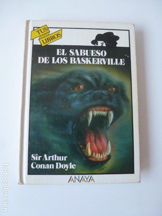EL SABUESO DE LOS BASKERVILLE. A. CONAN DOYLE. ANAYA TUS LIBROS Nº 90 (Libros de Segunda Mano - Literatura Infantil y Juvenil - Novela)