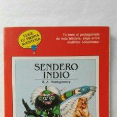 Libros de segunda mano: SENDERO INDIO ELIGE TU PROPIA AVENTURA. Lote 177823830
