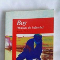 Libros de segunda mano: BOY RELATOS DE INFANCIA. Lote 177967044