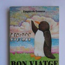 Libros de segunda mano: BON VIATGE PITBLANC!. EMPAR DE LANUZA. ELS GRUMETS DE LA GALERA. 1982. DEBIBL. Lote 178021462