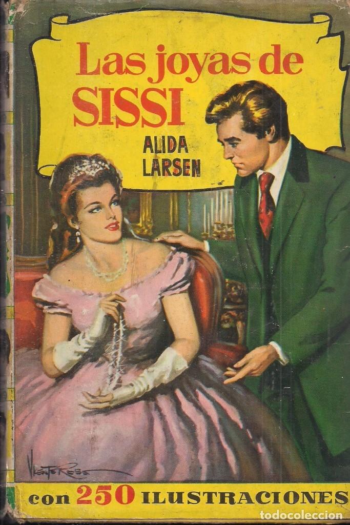 ALIDA LARSEN. LAS JOYAS DE SISSI. COLECCION HISTORIAS Nº 147. CON SOBRECUBIERTA (Libros de Segunda Mano - Literatura Infantil y Juvenil - Novela)