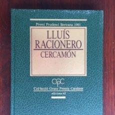 Libros de segunda mano: LLUIS RACIONERO. CERCAMON. PREMI PRUDENCI BERTRANA 1981. . Lote 178812018