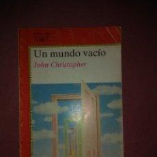 Libros de segunda mano: JOHN CHRISTOPHER. UN MUNDO VACIO.. ALFAGUARA. 1 ª ED. 1986. Lote 178828070