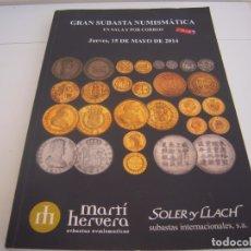 Libros de segunda mano: CATALOGO GRAN SUBASTA NUMISMATICA . Lote 178893347