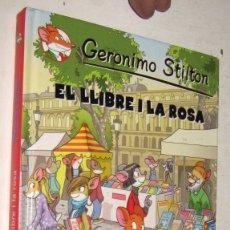 Libros de segunda mano: EL LLIBRE I LA ROSA - GERONIMO STILTON - EN CATALAN. Lote 178938525