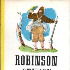 Libros de segunda mano: DANIEL DEFOE : ROBINSON CRUSOE (JUVENTUD, 1960) FORMATO GRANDE. Lote 178970440
