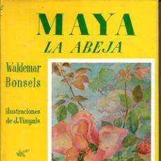 Libros de segunda mano: WALDEMAR BONSELS : MAYA LA ABEJA (JUVENTUD, 1960) FORMATO GRANDE. Lote 178970625