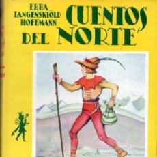 Libros de segunda mano: HOFFMANN : CUENTOS DEL NORTE (JUVENTUD, 1958) FORMATO GRANDE. Lote 178971640