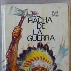 Libros de segunda mano: EL HACHA DE LA GUERRA - MARK MAY - CIRCULO DE LECTORES 1984 - VER INDICE Y DESCRIPCIÓN. Lote 178997277
