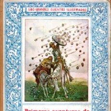 Libros de segunda mano: PRIMERAS AVENTURAS DE DON QUIJOTE (JUVENTUD, C. 1927) ILUSTRADO POR JUNCEDA. Lote 179016963