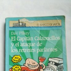Libros de segunda mano: EL CAPITÁN CALZONCILLOS Y EL ATAQUE DE LOS RETRETES PARLANTES. Lote 179141881