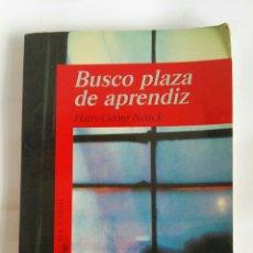 Libros de segunda mano: BUSCO PLAZA DE APRENDIZ. Lote 179155290
