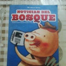 Libros de segunda mano: NOTICIAS DEL BOSQUE - MARCO IOSA. Lote 179172081