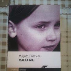 Libros de segunda mano: MALKA MAI - MIRJAM PRESSLER - EN CATALÀ. Lote 179180290