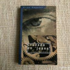 Libros de segunda mano: CRUZADA EN JEANS / THEA BECKMAN. Lote 179196231