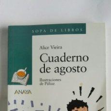 Libros de segunda mano: CUADERNO DE AGOSTO ALICE VIEIRA. Lote 179336392
