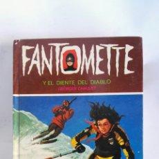 Libros de segunda mano: FANTOMETTE Y EL DIENTE DEL DIABLO. Lote 179404915