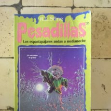Libros de segunda mano: PESADILLAS N 2. R.L.STINE . LOS ESPANTAPÁJAROS ANDAN A MEDIANOCHE.. Lote 179526181