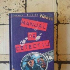 Libros de segunda mano: MANUAL DE DETECTIU. THOMAS BREZINA ( CATALÁN ) . Lote 179529102