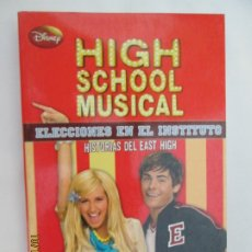 Libros de segunda mano: HIGH SCHOOL MUSICAL 8 - ELECCIONES EN EL INSTITUTO - DISNEY 2009.. Lote 180125190