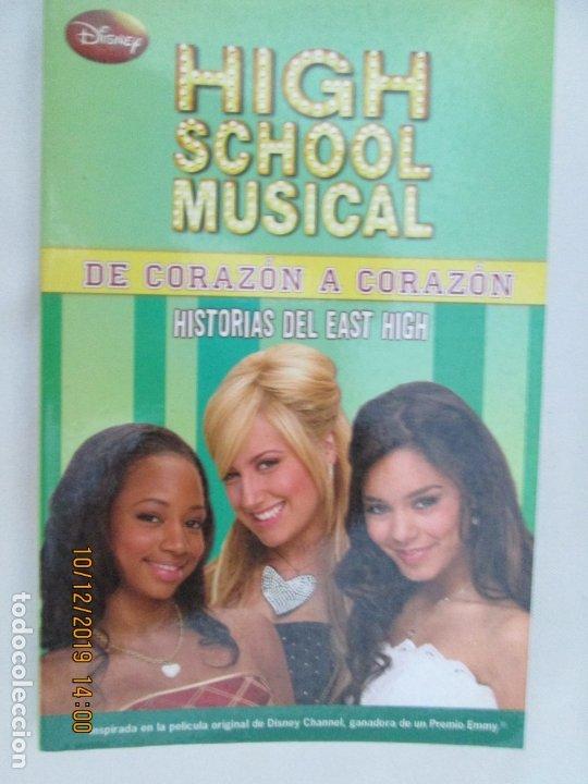 HIGH SCHOOL MUSICAL 6 - DE CORAZON A CORAZON - DISNEY 2009. (Libros de Segunda Mano - Literatura Infantil y Juvenil - Novela)