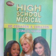 Libros de segunda mano: HIGH SCHOOL MUSICAL 6 - DE CORAZON A CORAZON - DISNEY 2009.. Lote 180126237