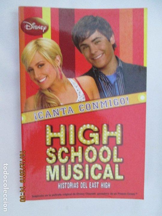 HIGH SCHOOL MUSICAL 1 - ¡ CANTA CONMIGO! - DISNEY 2008. (Libros de Segunda Mano - Literatura Infantil y Juvenil - Novela)