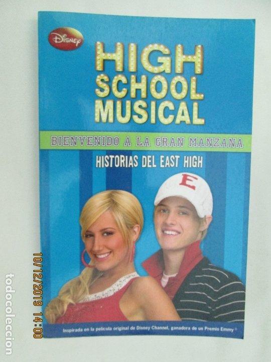 HIGH SCHOOL MUSICAL 5 - BIENVENIDO A LA GRAN MANZANA - DISNEY 2009. (Libros de Segunda Mano - Literatura Infantil y Juvenil - Novela)