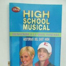 Libros de segunda mano: HIGH SCHOOL MUSICAL 5 - BIENVENIDO A LA GRAN MANZANA - DISNEY 2009.. Lote 180126955