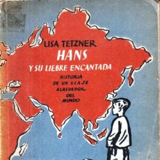 Libros de segunda mano: LISA TETZNER : HANS Y SU LIEBRE ENCANTADA (ESTRELLA, VALENCIA, 1937). Lote 180247778