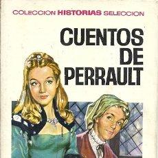 Libros de segunda mano: COLECCION HISTORIAS SELECCION 4 CUENTOS DE PERRAULT 1ª EDICION 1966 EDITORIAL BRUGUERA. Lote 180265546
