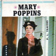 Libros de segunda mano: TRAVERS : MARY POPPINS (JUVENTUD, 1966). Lote 180489295