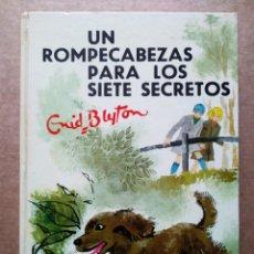 Libros de segunda mano: UN ROMPECABEZAS PARA LOS SIETE SECRETOS, POR ENID BLYTON (JUVENTUD, 1972). BURGUESS SHARROCKS.. Lote 180742343