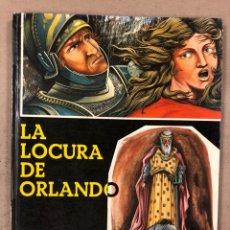 Libros de segunda mano: LA LOCURA DE ORLANDO. EDITORIAL TEIDE 1967. BIBLIOTECA ZAGAL XII. SERIE LITERATURA. ILUSTRADO. Lote 181191898