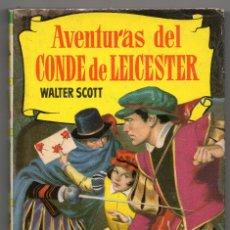 Libros de segunda mano: AVENTURAS DEL CONDE DE LEICESTER. WALTER SCOTT. COLECCIÓN HISTORIAS. 1964. 250 ILUSTRACIONES. Lote 183331746