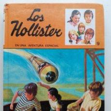 Libros de segunda mano: LOS HOLLISTER EN UNA AVENTURA ESPACIAL - LOS HOLLISTER Nº 9 - ED. TORAY. Lote 183354258