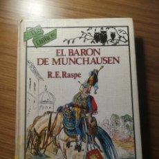 Libros de segunda mano: EL BARON DE MUNCHAUSEN R.E.RASPE ANAYA TUS LIBROS COLECCION SATIRICOS 1985. Lote 183595880