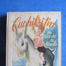 Libros de segunda mano: CUCHIFRITIN EN CASA DE SU ABUELO. ELENA FORTUN. AGUILAR EDITOR MADRID. SIN FECHA, PERO AÑOS 40-50.. Lote 183705480