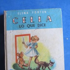 Libros de segunda mano: CELIA LO QUE DICE. ELENA FORTUN. AGUILAR EDITOR MADRID. SIN FECHA, PERO AÑOS 40-50. Lote 183707321