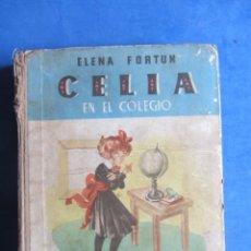 Libros de segunda mano: CELIA EN EL COLEGIO. ELENA FORTUN. AGUILAR EDITOR MADRID. 1945. Lote 183707736