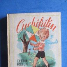 Libros de segunda mano: CUCHIFRITIN Y PAQUITO. ELENA FORTUN. AGUILAR EDITOR MADRID. SIN FECHA, PERO AÑOS 40-50. Lote 183708333