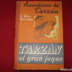 Libros de segunda mano: TARZAN EL GRAN JEQUE 1947. Lote 183825037