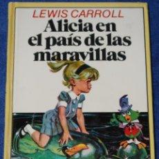 Libros de segunda mano: ALICIA EN EL PAÍS DE LAS MARAVILLAS - LEWIS CARROLL - BRUGUERA. Lote 184800543