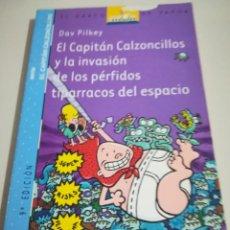 Libros de segunda mano: EL CAPITÁN CALZONCILLOS Y LA INVASIÓN DE LOS PÉRFIDOS TIPARRACOS DEL ESPACIO REF. GAR 228. Lote 184826076