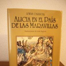 Libros de segunda mano: LEWIS CARROLL: ALICIA EN EL PAÍS DE LAS MARAVILLAS. ILUSTRACIONES DE LOLA ANGLADA (JUVENTUD, 2008) . Lote 186245183
