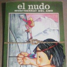 Libros de segunda mano: EL NUDO. MONTSERRAT DEL AMO. Lote 186278857
