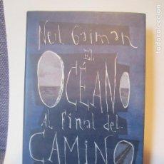 Libros de segunda mano: EL OCEANO AL FINAL DEL CAMINO- NEIL GAIMAN- ROCABOLSILLO 1ª EDICION -IMPECABLE. Lote 186723392