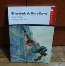 Libros de segunda mano: EL JOROBADO DE NOTRE DAME VICTOR HUGO ADAPTACIÓN MIGUEL TRISTAN EDITORIAL VICENS VIVES 2009. Lote 189237637