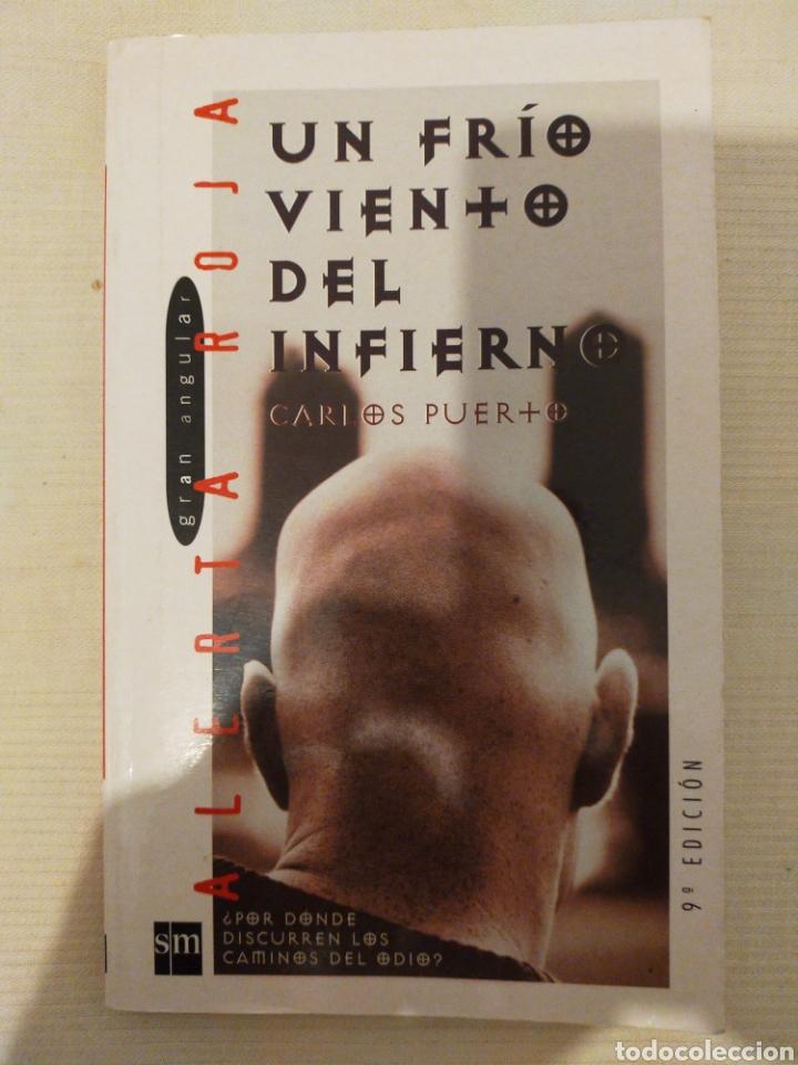 UN FRÍO VIENTO DEL INFIERNO. CARLOS PUERTO. ISBN 9788434856769 (Libros de Segunda Mano - Literatura Infantil y Juvenil - Novela)